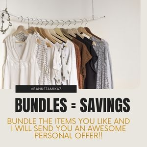 Bundle for extra savings!!!!